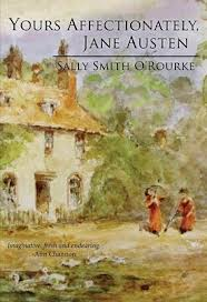 Yours Affectionately, Jane Austen by Sally Smith O'Rourke book cover